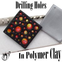 Drilling holes in polymer clay