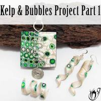 Kelp and Bubbles Polymer Clay Project