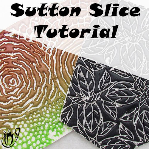 Sutton Slice Polymer Clay Technique