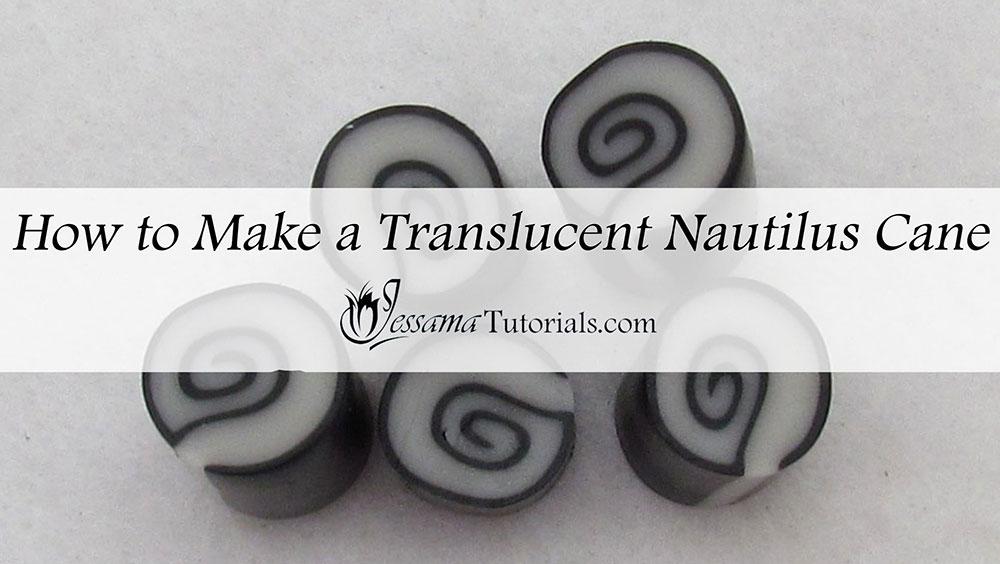 How to make a translucent nautilus polymer clay cane