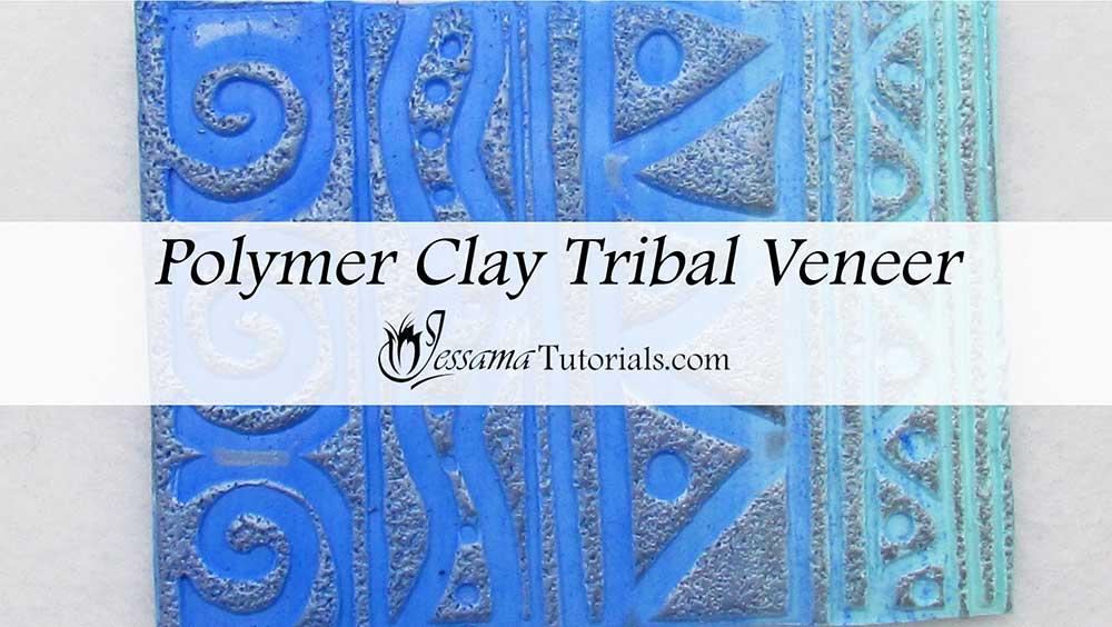 Tribal Polymer Clay Veneer Tutorial