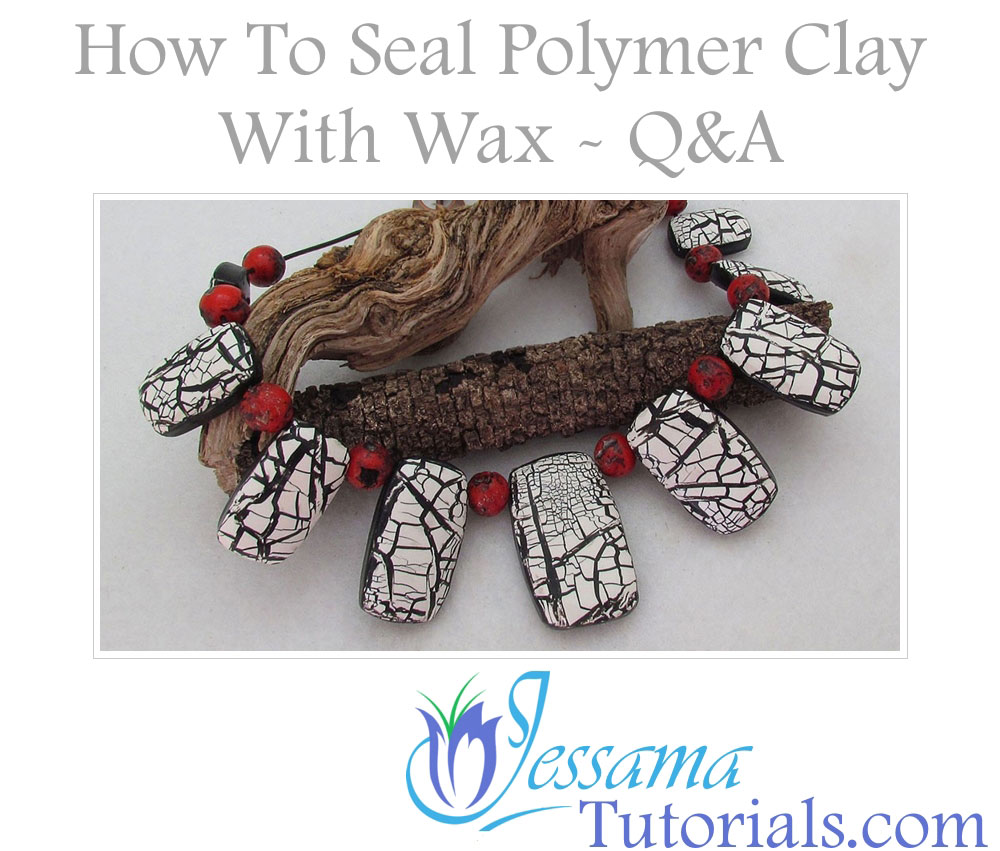 How to seal polymer clay with wax