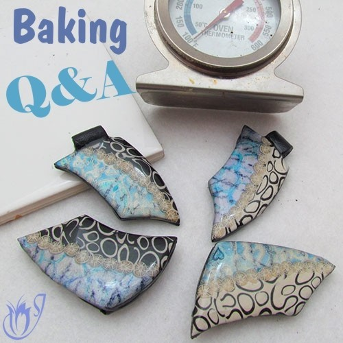 Baking Polymer Clay - Questions and Answers