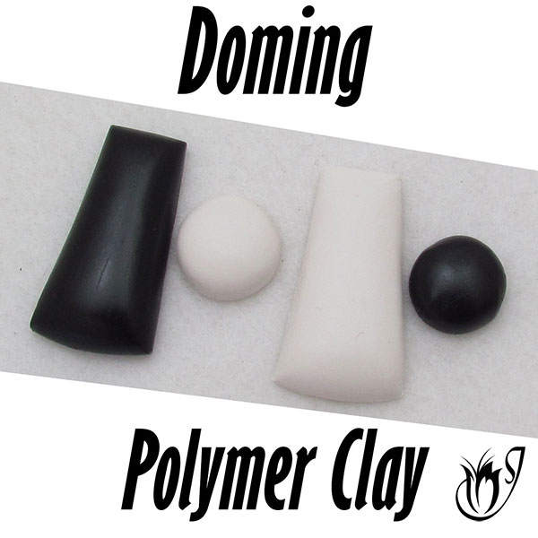 Doming polymer clay