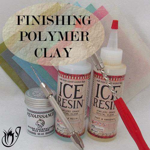 All About Finishing Polymer Clay