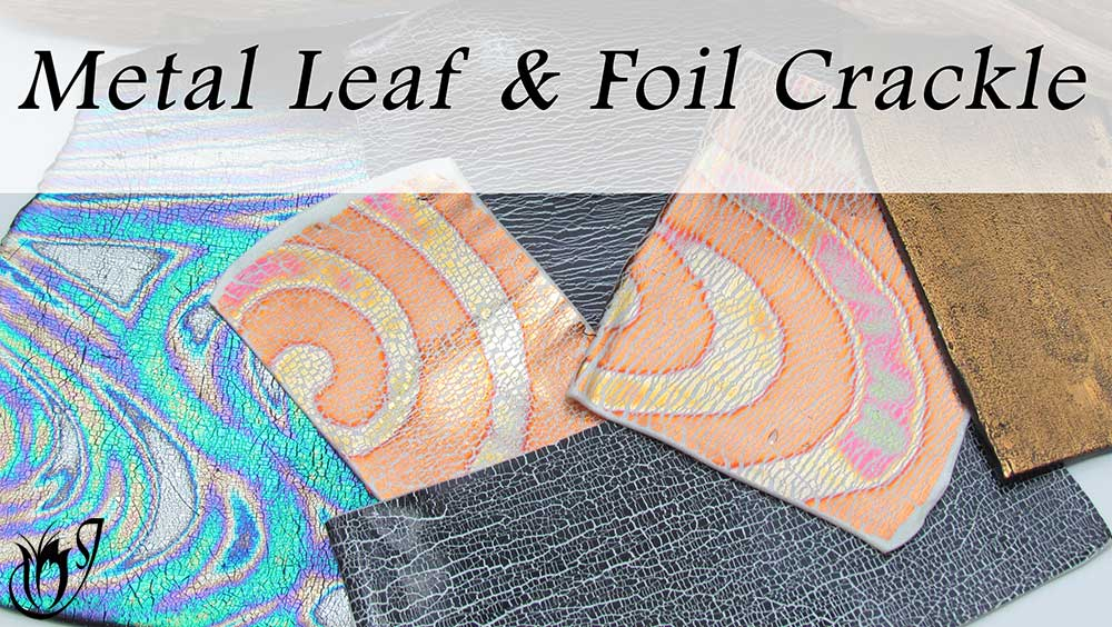 Metal Leaf and foil polymer clay crackle