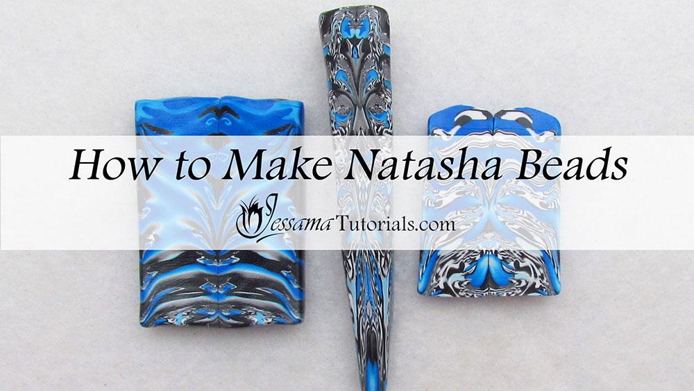 How to make Natasha beads tutorial