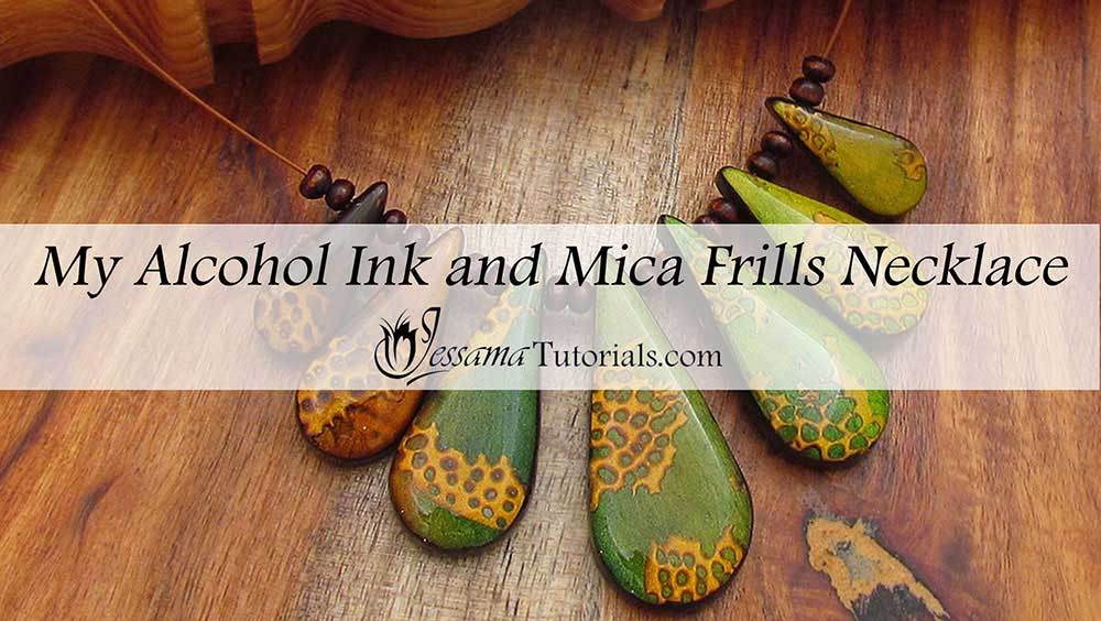 Polymer Clay Necklace with Alcohol Ink and Mica Frills