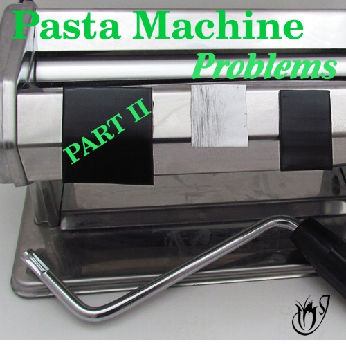 Getting the Most Out of Your Polymer Clay Pasta Machines (Part 2)