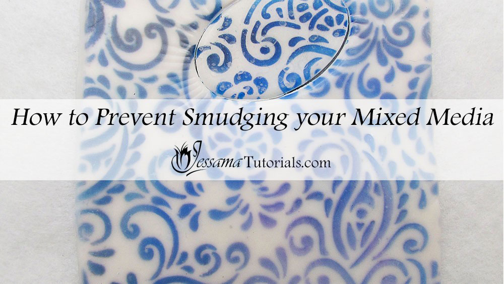 Preventing polymer clay mixed media finishes from smudging