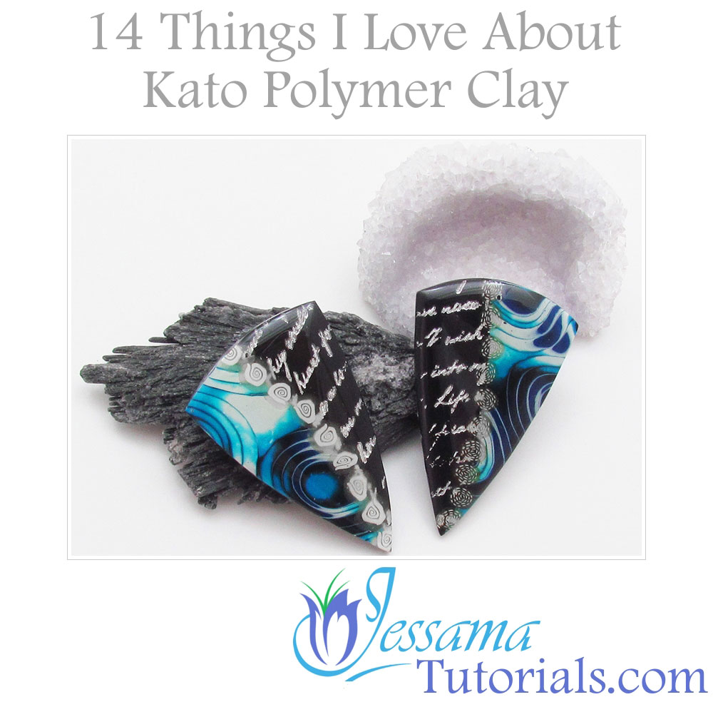 What I love about Kato polymer clay