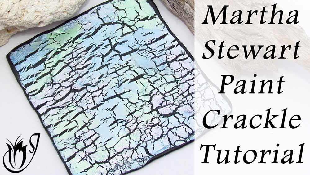 Martha Stewart Paint Polymer Clay Crackle