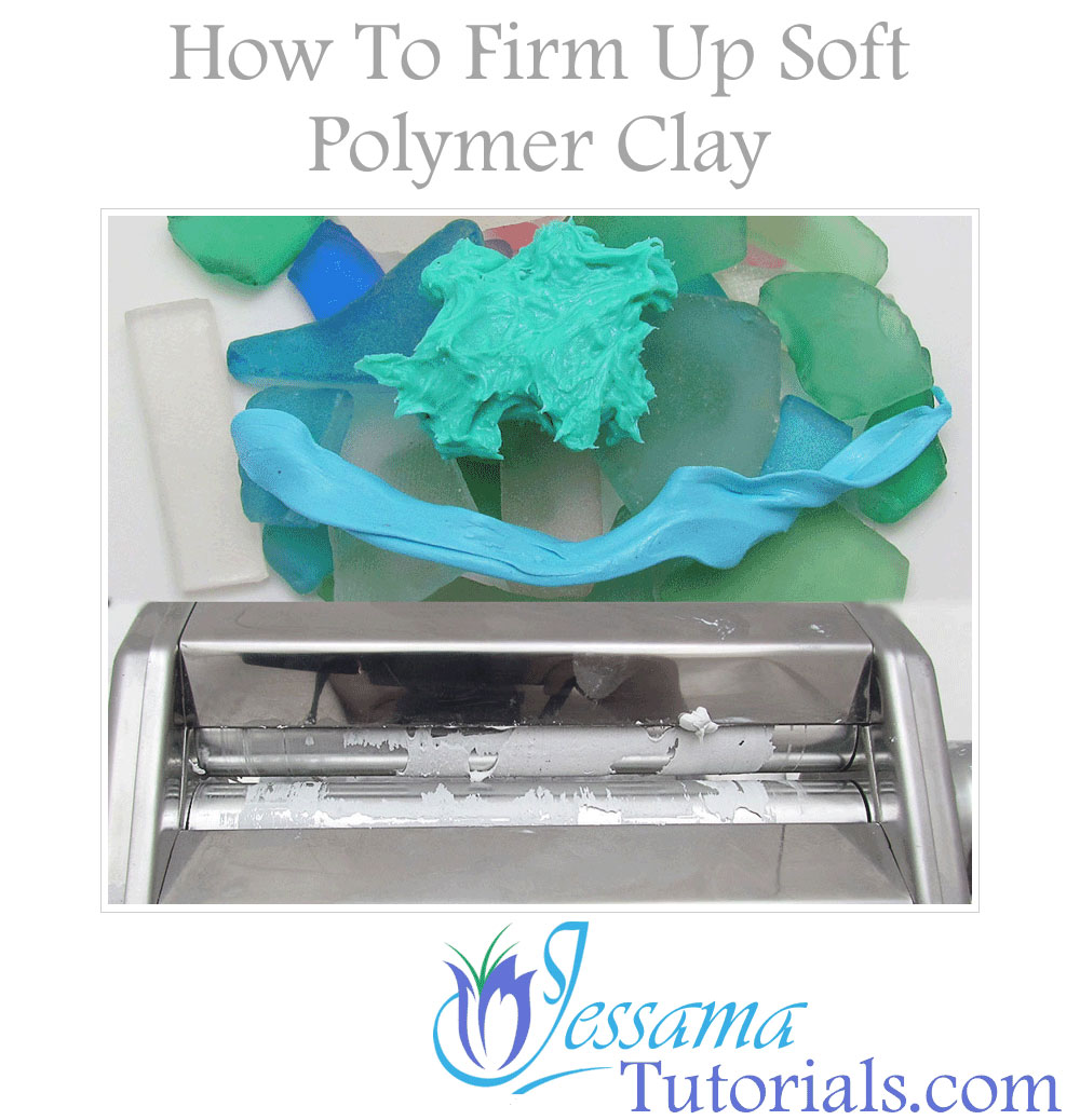 How to firm up soft polymer clay